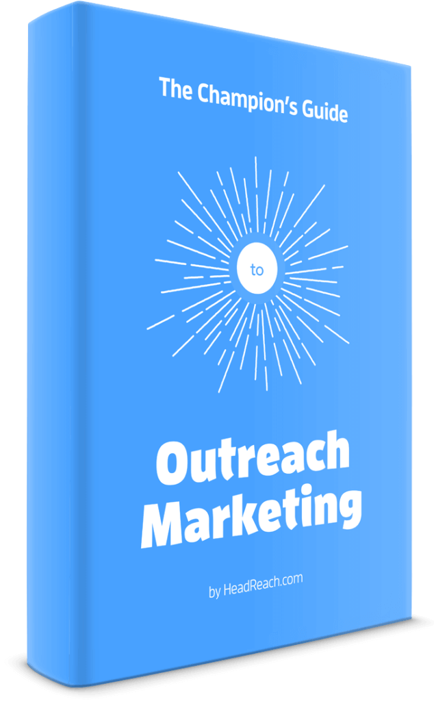 The champions guide to outreach marketing