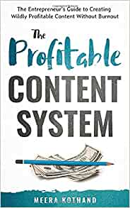 The profitable content system